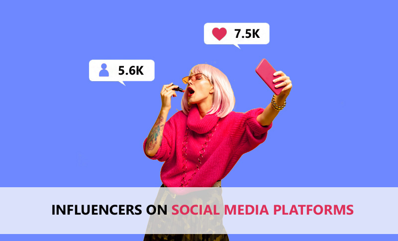 Influencers On Social Media Platforms