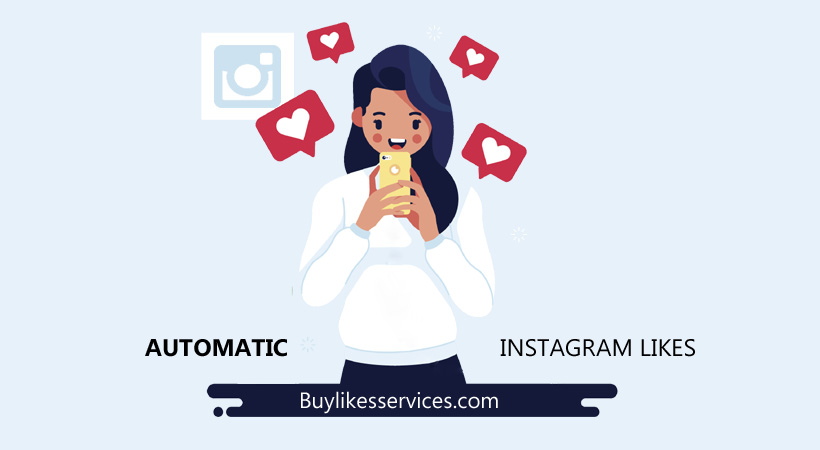 Buy Instagram Automated Likes