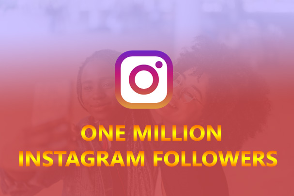 Buy One Million Instagram Followers