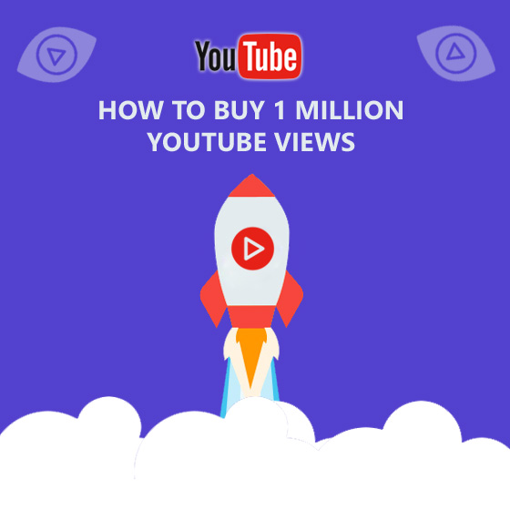 How To Buy 1 Million Youtube Views