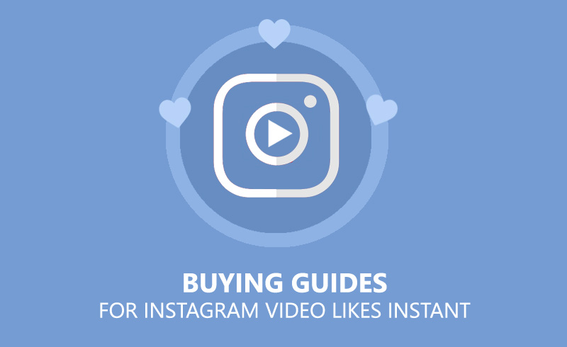 Buying Guides For Instagram Video Likes