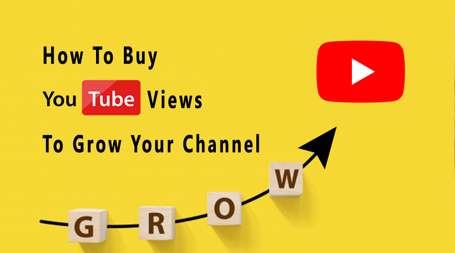 How To Buy Youtube Views To Grow Your Channel