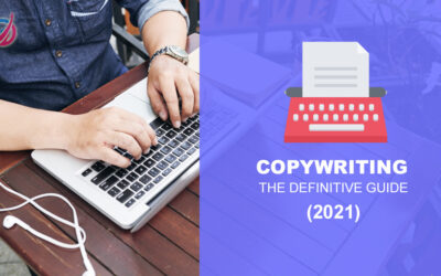 Copywriting: The Definitive Guide (2021)