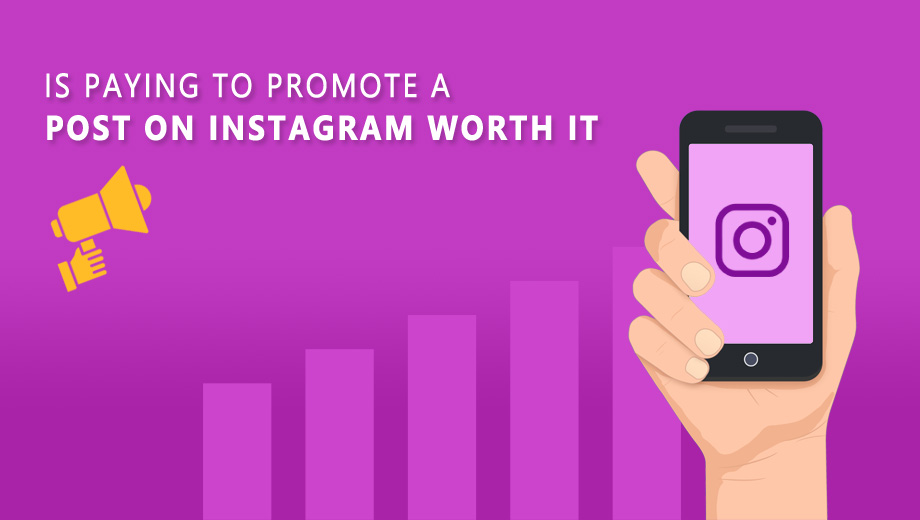 Is Paying To Promote A Post On Instagram Worth It