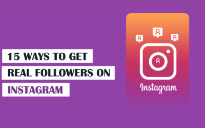 15 Ways To Get Real Followers On Instagram