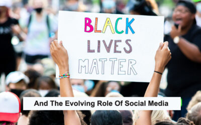 Black Lives Matter And The Evolving Role Of Social Media