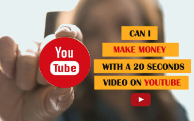 Can I Make Money With A 20 Seconds Video On YouTube?