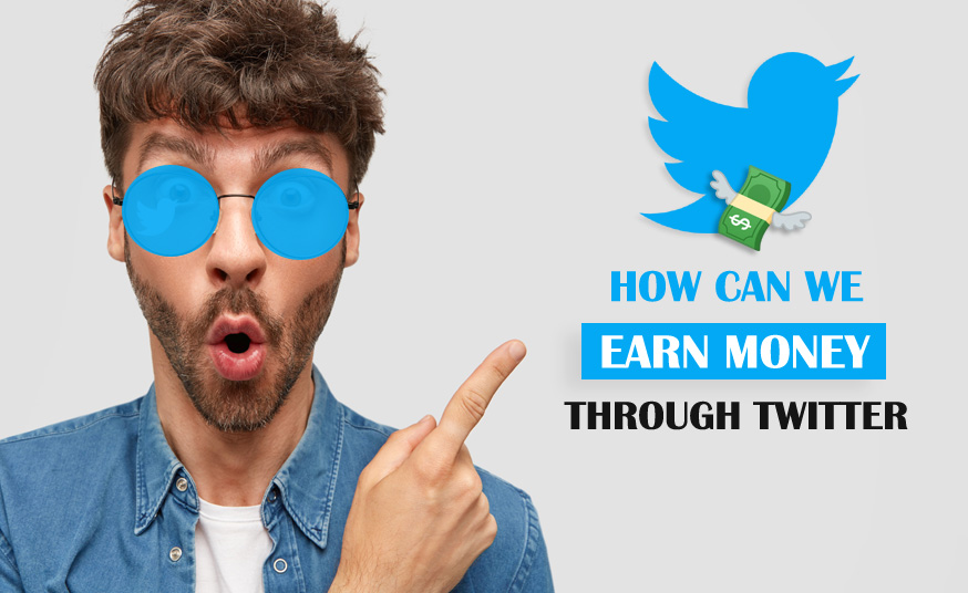 How Can We Earn Money Through Twitter?
