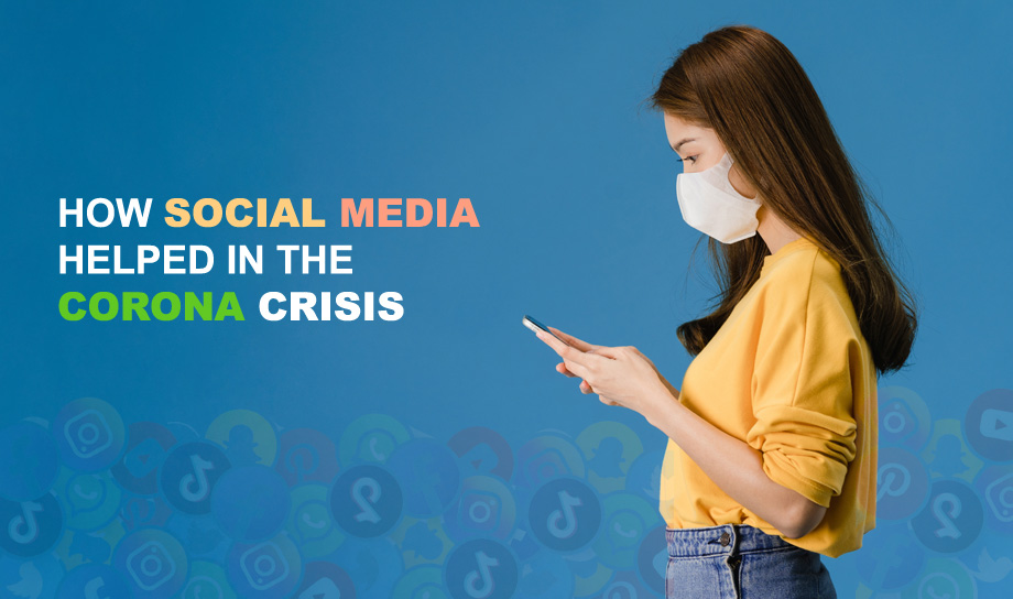 How Social Media Helped In The Corona Crisis