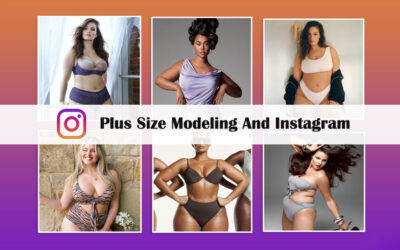 Plus Size Modeling And Instagram