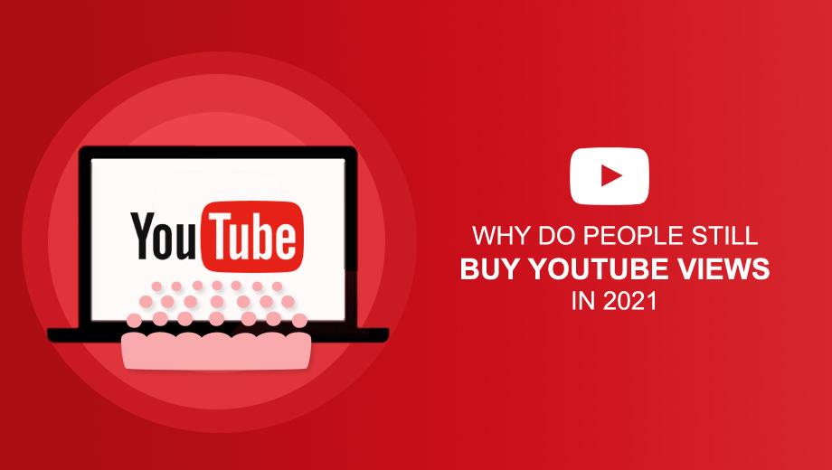 Buy YouTube Views In 2021