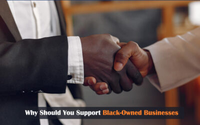 Why Should You Support Black-Owned Businesses?
