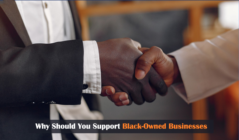 Why Should You Support Black-Owned Businesses