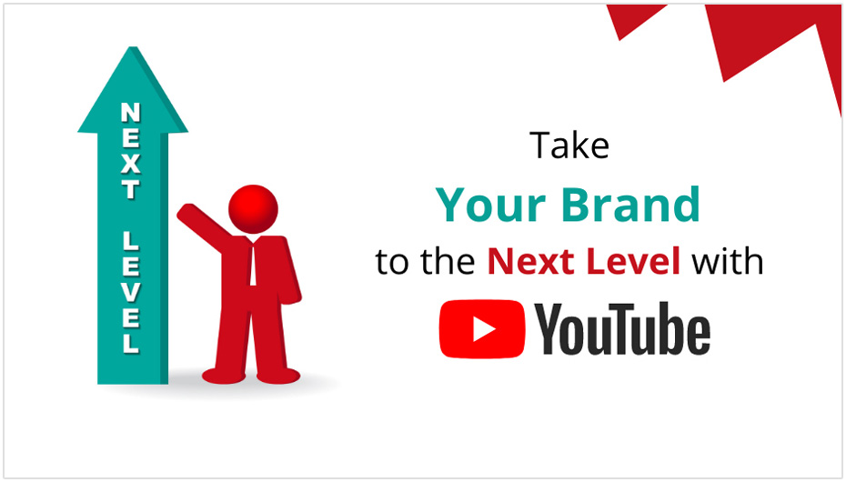Take Your Brand to the Next Level with YouTube