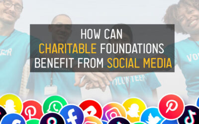 How Can Charitable Foundations Benefit From Social Media?
