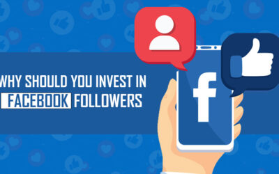Why Should You Invest In Facebook Followers?
