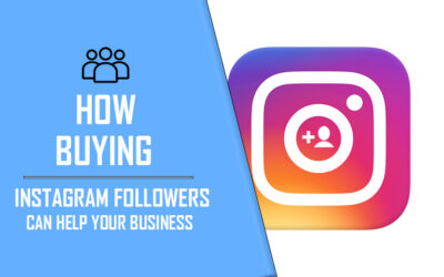 How Buying Instagram Followers Can Help Your Business