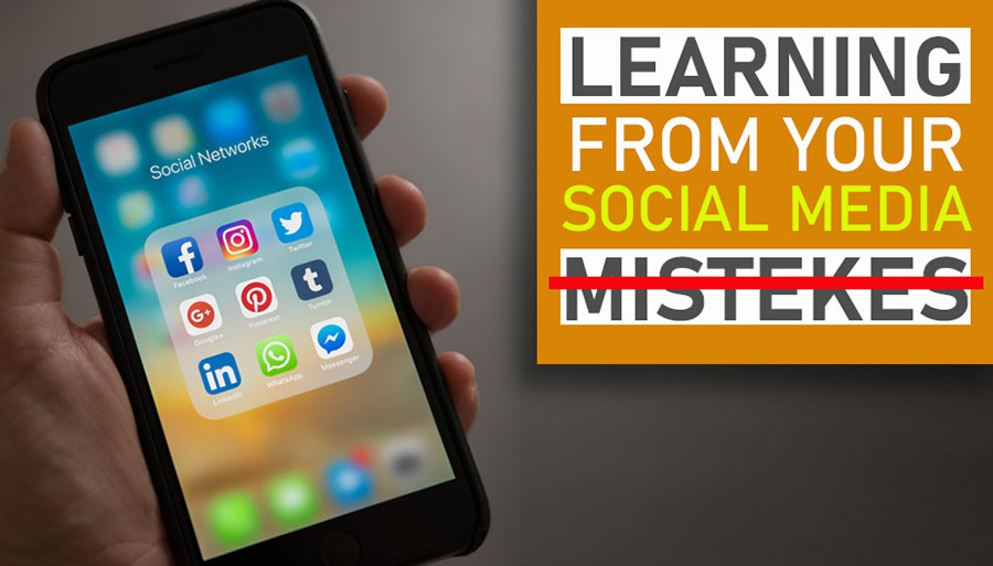 Learning From Your Social Media Mistakes