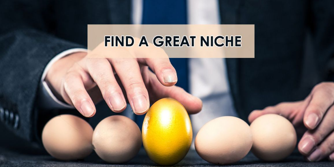 How To Find A Great Niche?